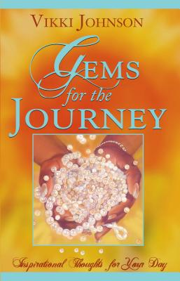 Gems for the Journey - Johnson, Vikki