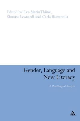 Gender, Language and New Literacy - Thune, Eva-Maria (Abridged by)