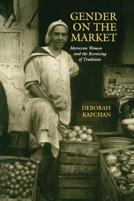 Gender on the Market - Kapchan, Deborah