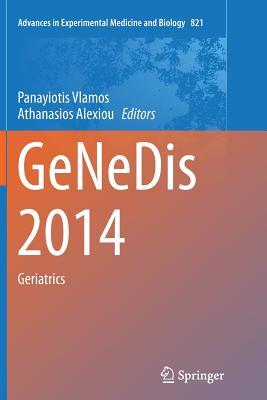 Genedis 2014: Geriatrics - Vlamos, Panayiotis (Editor)