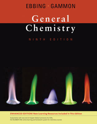 General Chemistry, Enhanced Edition - Ebbing, Darrell, and Gammon, Steven D