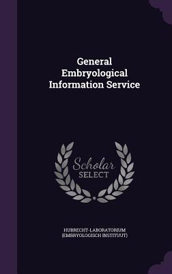 General Embryological Information Service - Hubrecht-Laboratorium, Hubrecht-Laborato