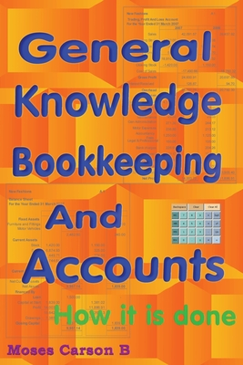 General Knowledge Bookkeeping and Accounts - Carson, Moses B