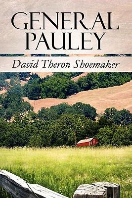 General Pauley - Shoemaker, David Theron