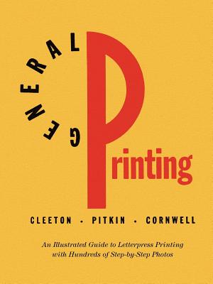General Printing - Cleeton, Glen U, and Pitkin, Charles W, and Cornwell, Raymond L (Revised by)