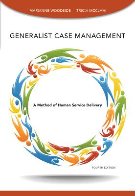 Generalist Case Management Workbook - McClam, Tricia, and Woodside, Marianne