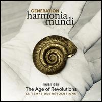 Generation Harmonia Mundi, Vol. 1: The Age of Revolutions, 1958-1988 - Agnès Mellon (soprano); Alfred Deller (counter tenor); Andrea Bierbaum (mezzo-soprano); Anthony Woodrow (violone);...