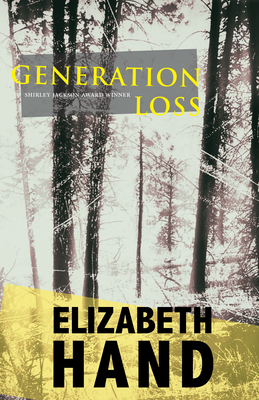 Generation Loss - Hand, Elizabeth