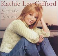 Gentle Grace - Kathie Lee Gifford