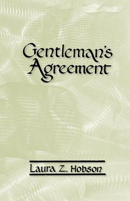 Gentleman's Agreement - Hobson, Laura Z