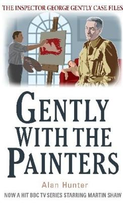 Gently With the Painters - Hunter, Alan