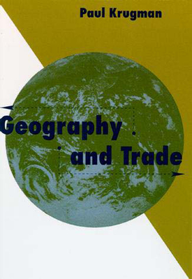 Geography and Trade - Krugman, Paul