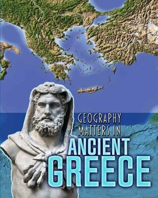 Geography Matters in Ancient Greece - Waldron, Melanie