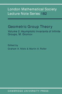 Geometric Group Theory: Volume 2 - Niblo, Graham (Editor), and Roller, Martin (Editor), and Cassels, J W S (Editor)