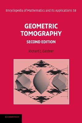 Geometric Tomography - Gardner, Richard J