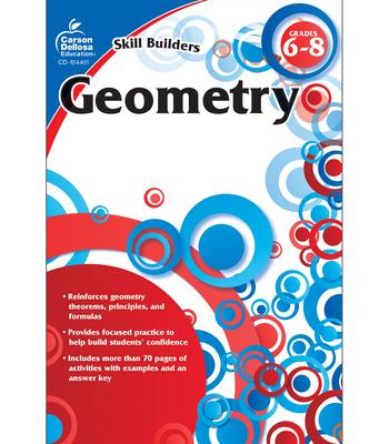 Geometry, Grades 6-8 - Carson-Dellosa Publishing (Creator)
