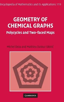 Geometry of Chemical Graphs: Polycycles and Two-Faced Maps - Deza, Michel