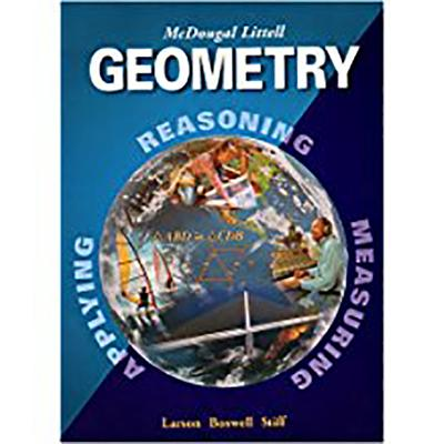 Geometry: Student Edition - Larson, Ron, Captain, and McDougal Littel (Prepared for publication by)
