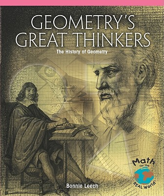 Geometry's Great Thinkers: The History of Geometry - Leech, Bonnie Coulter