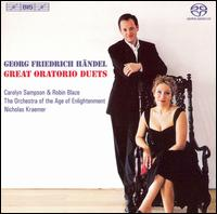 Georg Friedrich Händel: Great Oratorio Duets  - Carolyn Sampson (soprano); Robin Blaze (counter tenor); Orchestra of the Age of Enlightenment
