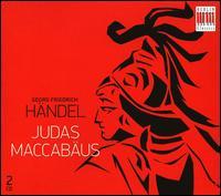 Georg Friedrich Händel: Judas Maccabäus - Ernst Haefliger (tenor); Gundula Janowitz (soprano); Hertha Töpper (alto); Peter Schreier (tenor); Robert Köbler (organ);...