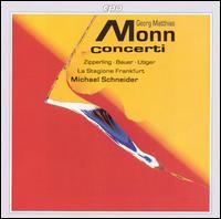 Georg Matthias Monn: Concerti - La Stagione Orchestra; Mary Utiger (violin); Rainer Zipperling (cello); Sabine Bauer (harpsichord);...