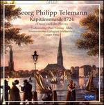 Georg Philipp Telemann: Kapit?nsmusik 1724