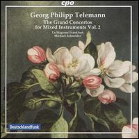 Georg Philipp Telemann: The Grand Concertos for Mixed Instruments, Vol. 2 - Almut Rux (trumpet); Annette Schneider (cello); Annette Wehnert (violin); Christian Zincke (fiddle); Daniel Schäbe (pauken);...