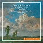 Georg Schumann: Symphony, Op. 42; Overtures