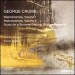 George Crumb: Makrokosmos, Vol. 1; Makrokosmos, Vol. 2; Music for a Summer Evening (Makrokosmos III)