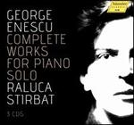 George Enescu: Complete Works for Piano Solo