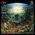 George Frideric Handel: Israel in Egypt, HWV 54