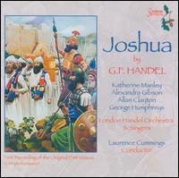 George Frideric Handel: Joshua - Alexandra Gibson (mezzo-soprano); Allan Clayton (tenor); George Humphreys (bass); Katherine Manley (soprano);...