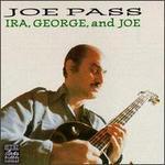 George, Ira & Joe