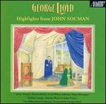 George Lloyd: Highlights from John Socman