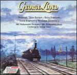 "George Lloyd: Overture ""John Socman""; Symphonies Nos. 6 &  No. 10 ""November Journeys"""