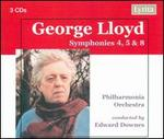 George Lloyd: Symphonies Nos. 4, 5 & 8