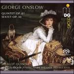 George Onslow: Quintet, Op. 81; Sextet, Op. 30