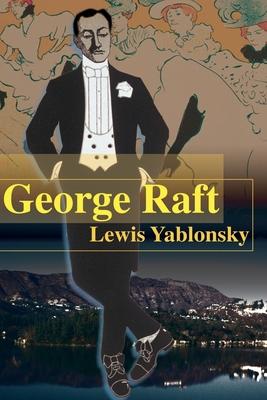 George Raft - Yablonsky, Lewis
