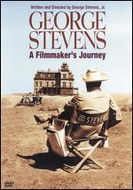 George Stevens: A Filmmaker's Journey - George Stevens, Jr.