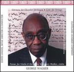 George Walker: Orchestral Works