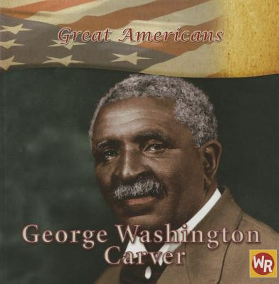 George Washington Carver - Kiely Miller, Barbara