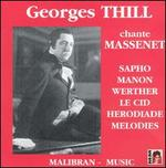 Georges Thill Sings Massenet