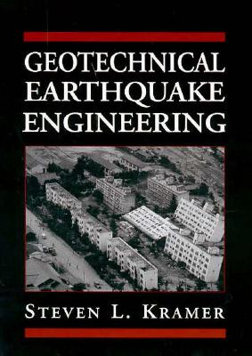 Geotechnical Earthquake Engineering - Kramer, Steven L