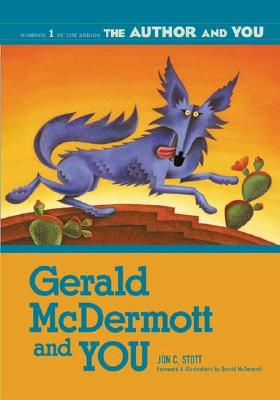 Gerald McDermott and You - Stott, Jon C