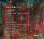 Gerald Resch: Collection Serti; Figuren; Ein Garten. Pfade, die sich verzweigen; Cantus Firmus
