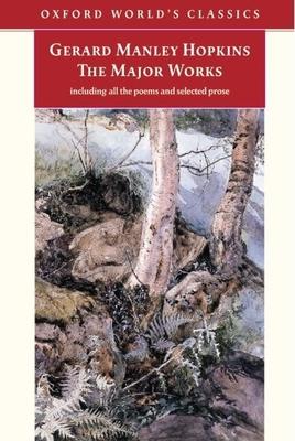 Gerard Manley Hopkins: The Major Works -