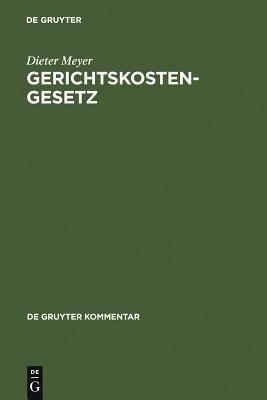 Gerichtskostengesetz: Kommentar - Meyer, Dieter
