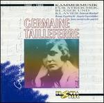 Germaine Taillerferre: Kammermusik