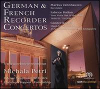 German & French Recorder Concertos - Jakob Weber (percussion); Michaela Fukacova (cello); Michala Petri (alto recorder); Michala Petri (recorder);...
